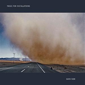 Music For Installations - Dark Side